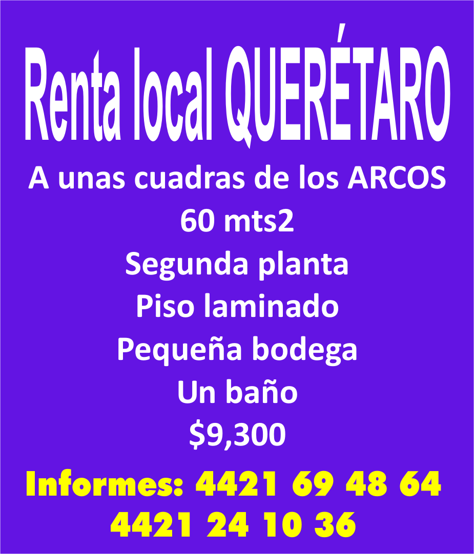 RENTA LOCAL QUERETARO